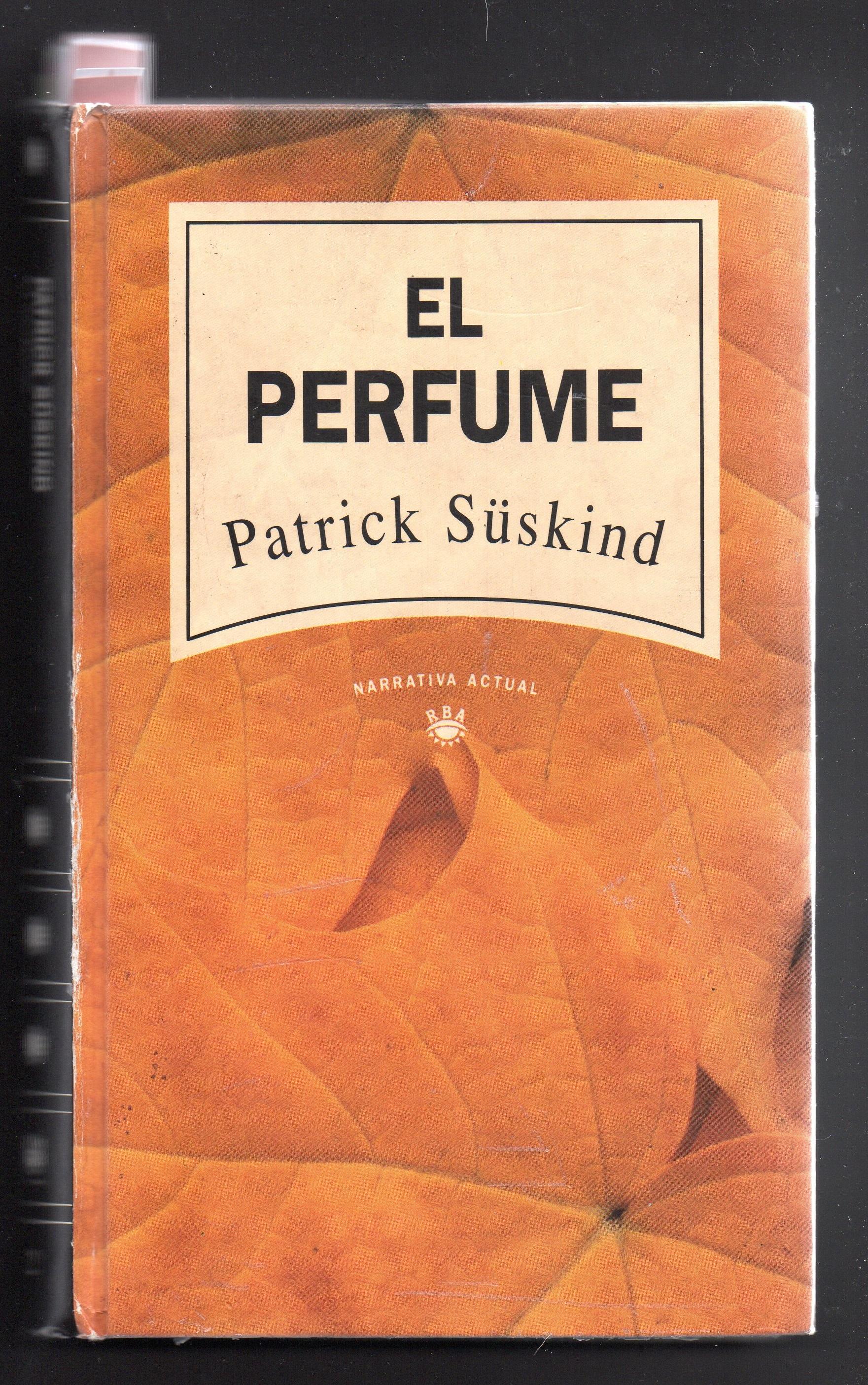 """""""El perfume – Historia de un asesino"""" de Patrick Süskind: Desprecio por los humanos (Parte III)"""